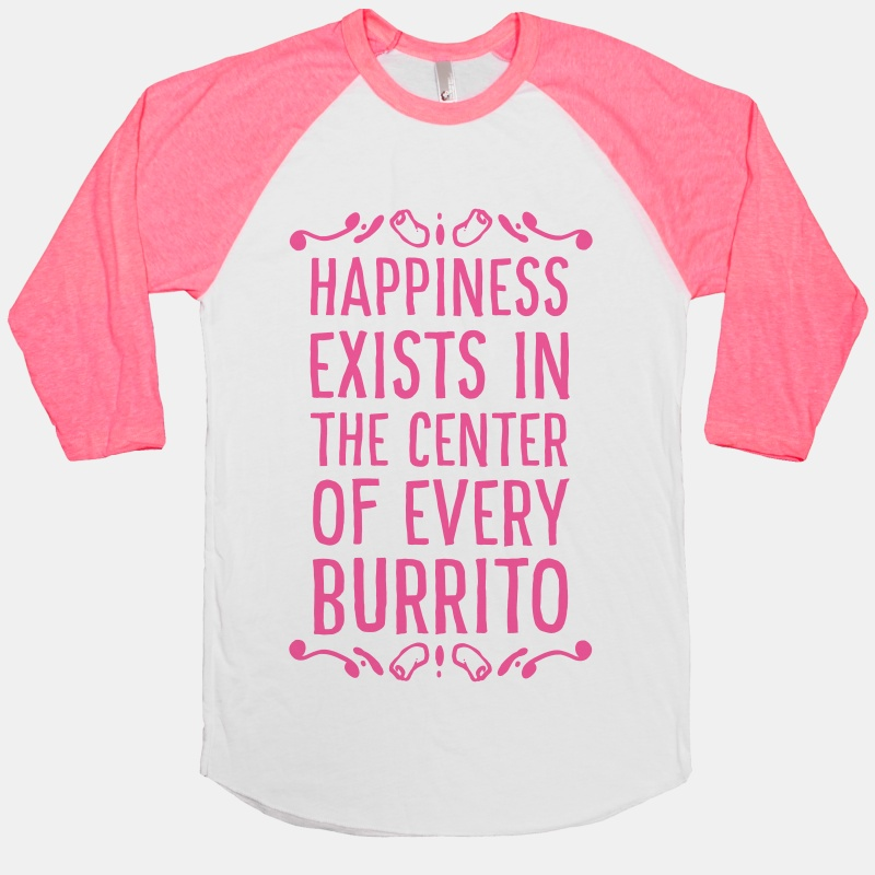 Burrito Humor - Happiness Exists